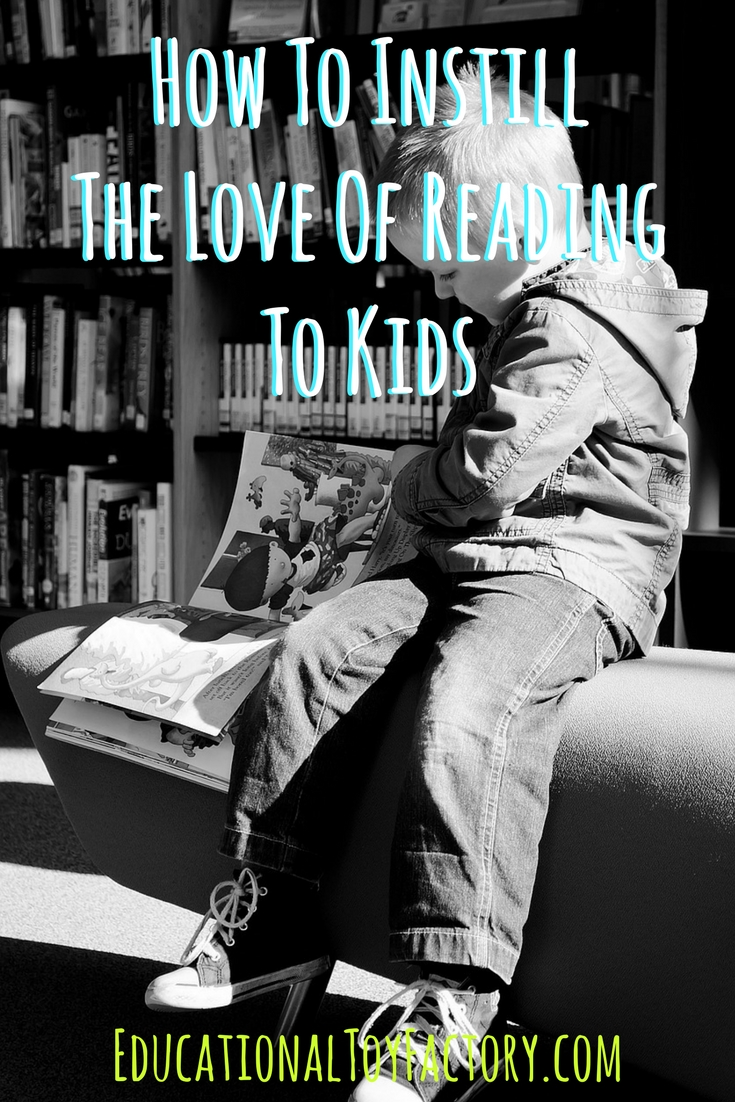 How to easily instill the love of reading to kids