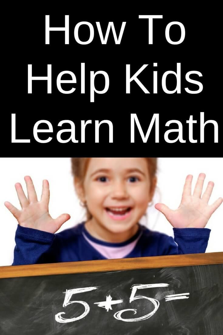 How To Help Kids Learn Math